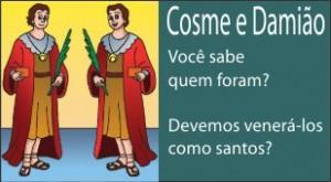 Devemos venerar Cosme e Damião?