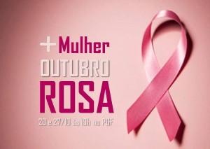Mais Mulher no Outubro Rosa - Participe